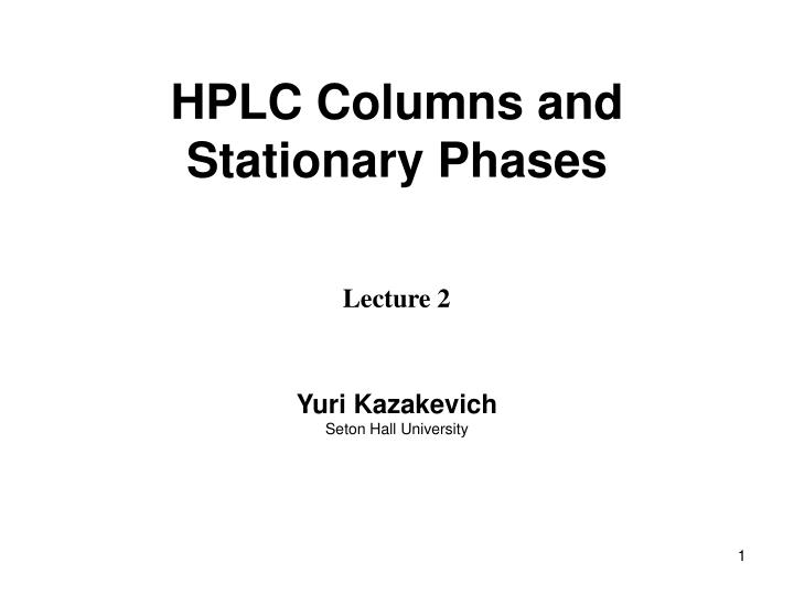 hplc columns and stationary phases n.