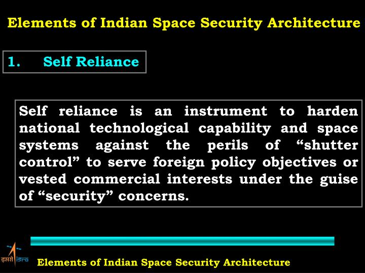 Elements of Indian Space Security Architecture