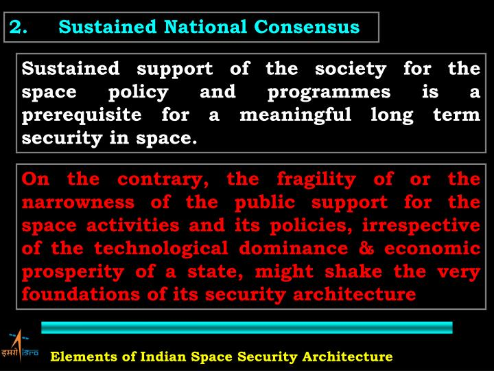 2.Sustained National Consensus