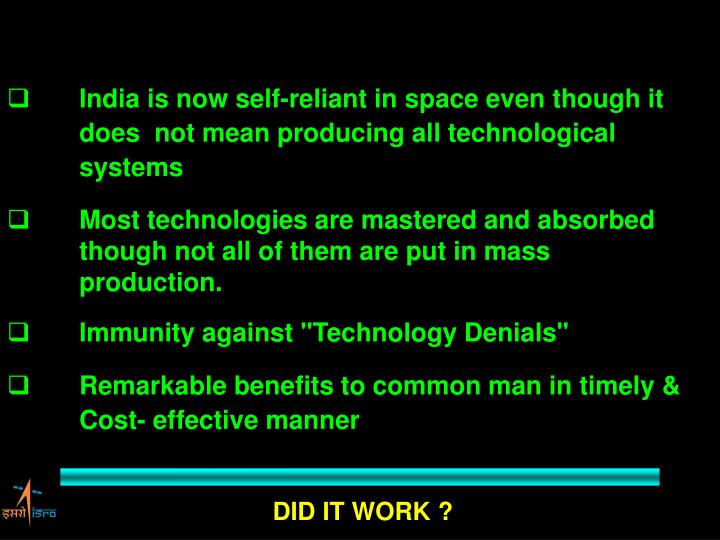 India is now self-reliant in space even though it does