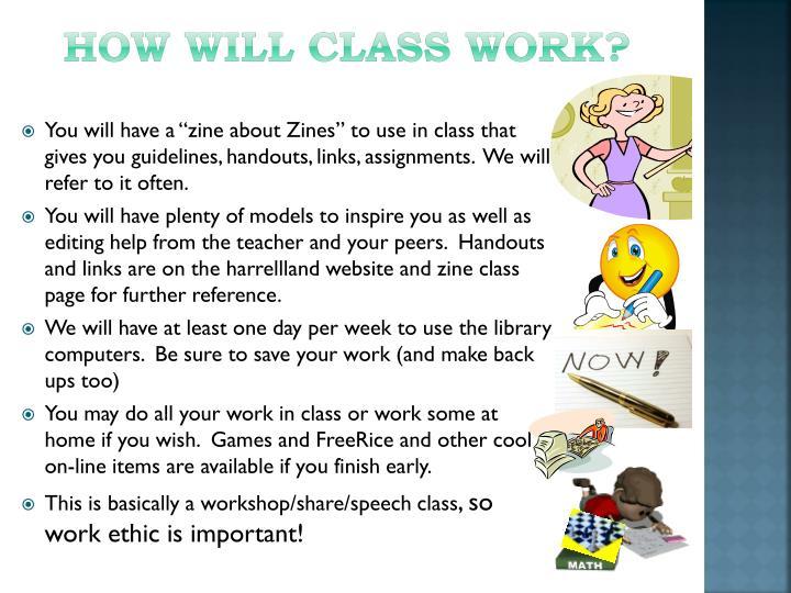 How will class work?