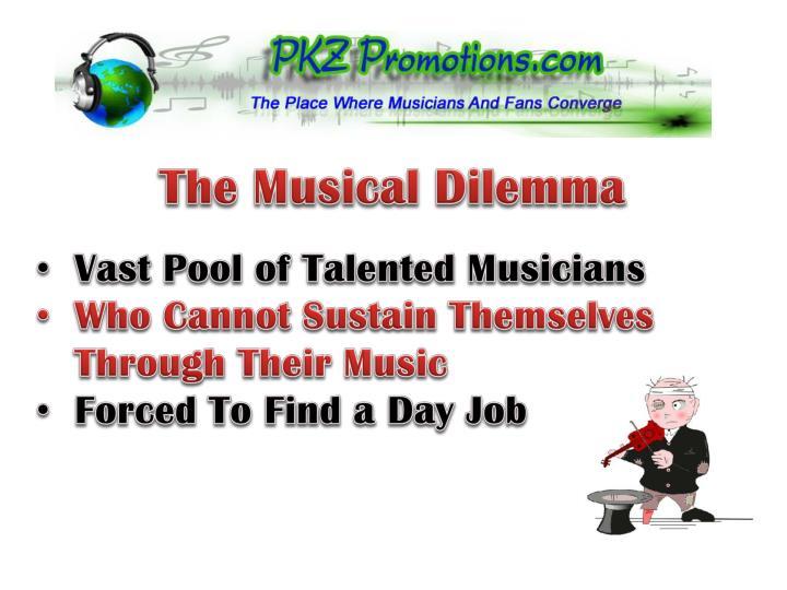 The Musical Dilemma