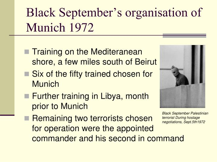 Black September's organisation of Munich 1972