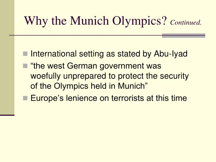 Why the Munich Olympics?