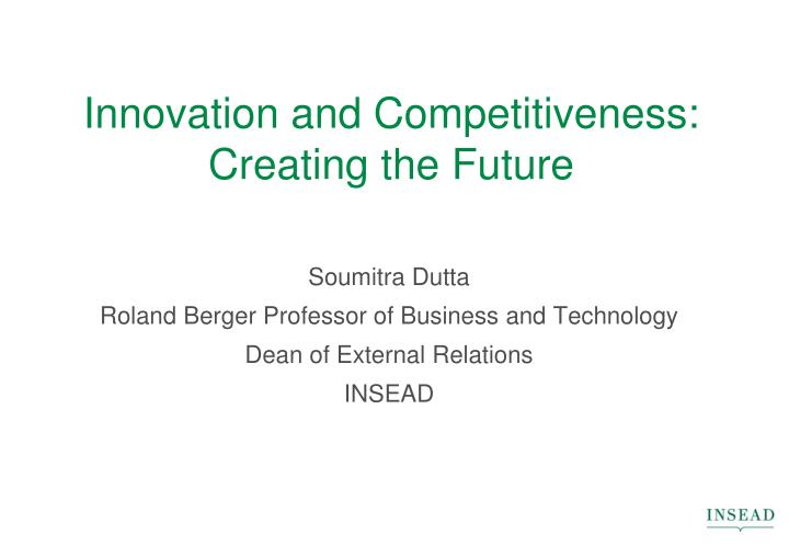 innovation and competitiveness creating the future n.