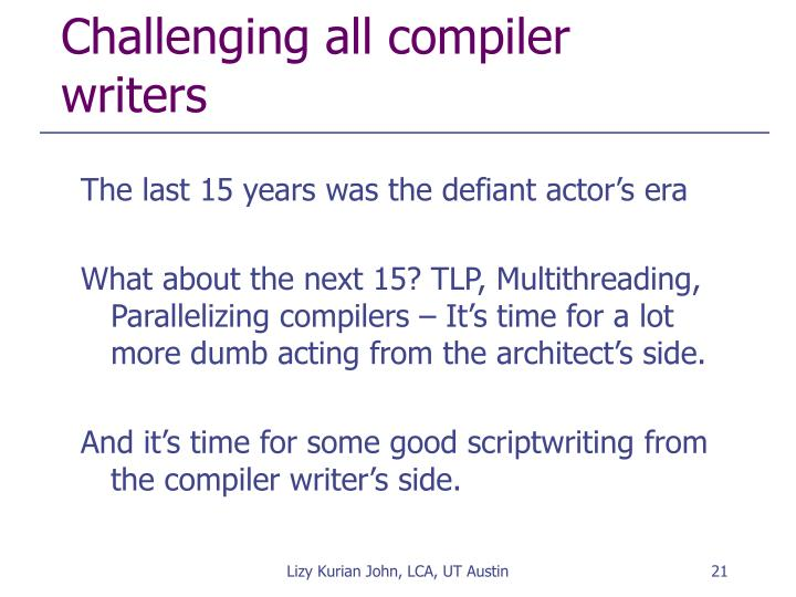 Challenging all compiler writers