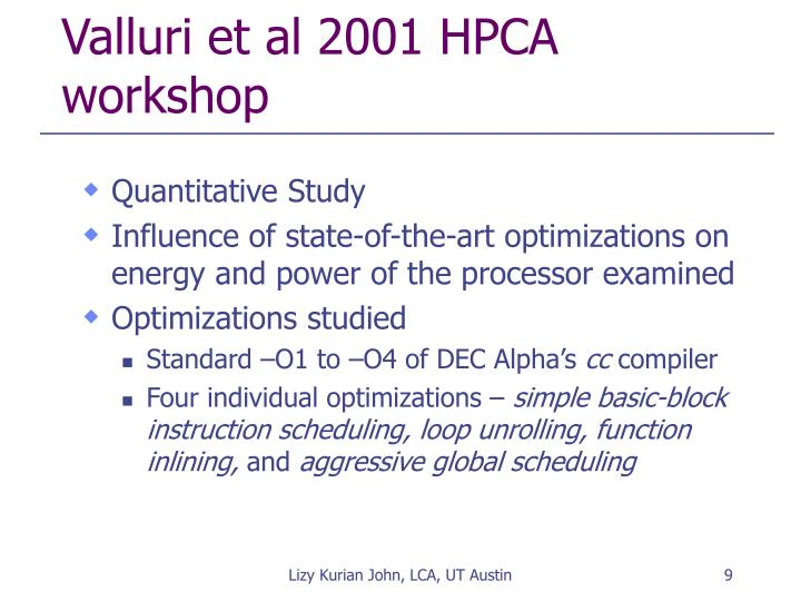 Valluri et al 2001 HPCA workshop