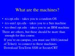 what are the machines