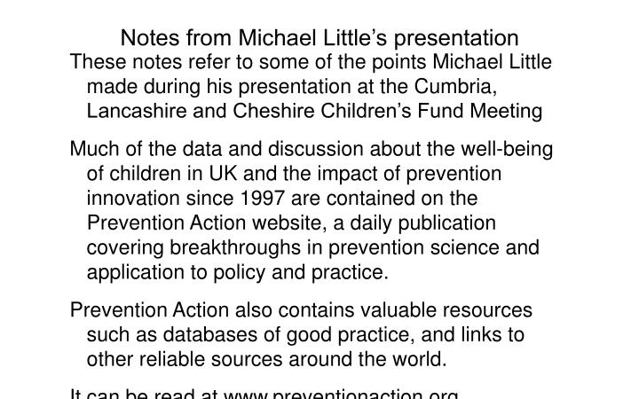 Notes from michael little s presentation