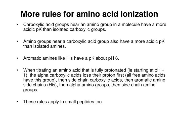 More rules for amino acid ionization
