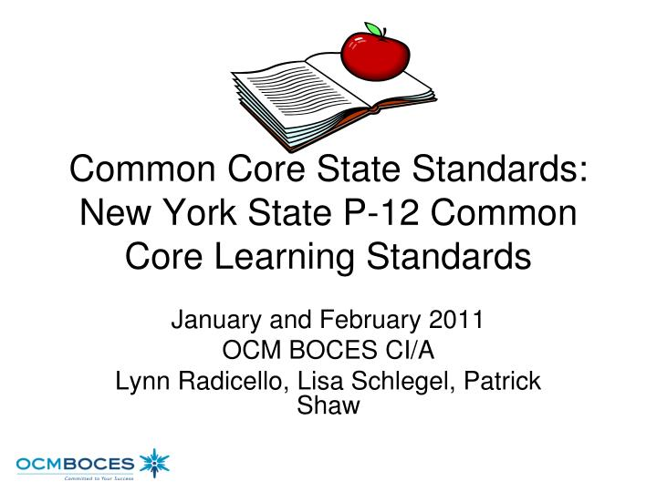 common core state standards new york state p 12 common core learning standards n.