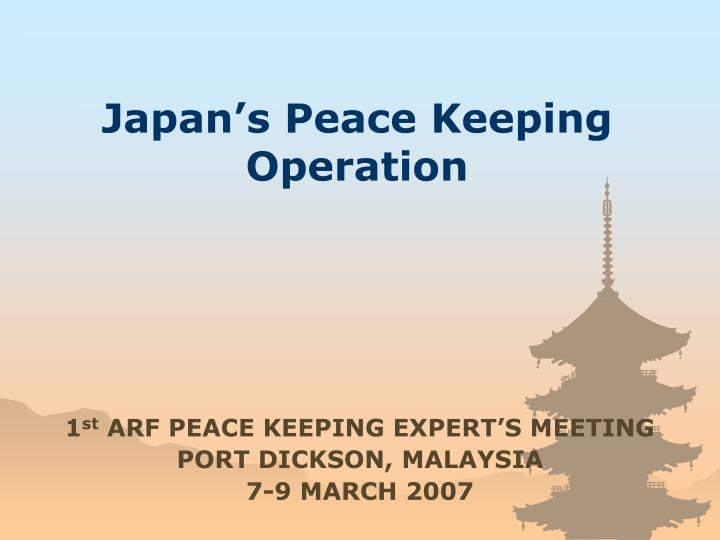 Japan s peace keeping operation