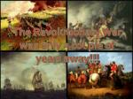 the revolutionary war was only a couple of years away