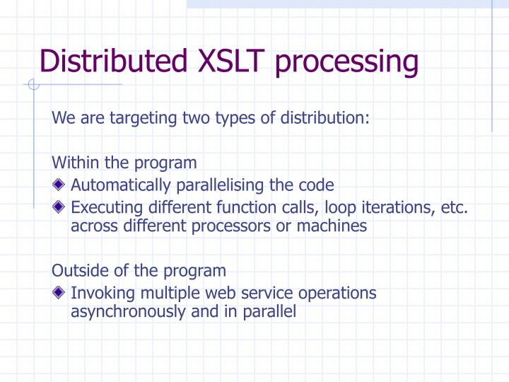 Distributed XSLT processing