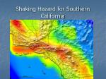 shaking hazard for southern california