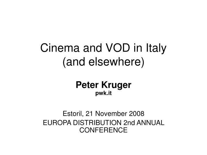 cinema and vod in italy and elsewhere n.