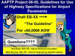 aaptp project 06 05 guidelines for use of highway specifications for airport pavements