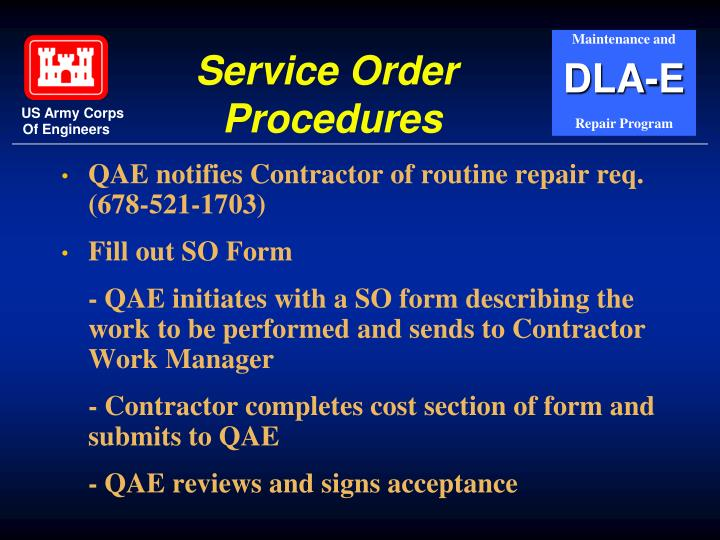 QAE notifies Contractor of routine repair req.               (678-521-1703)