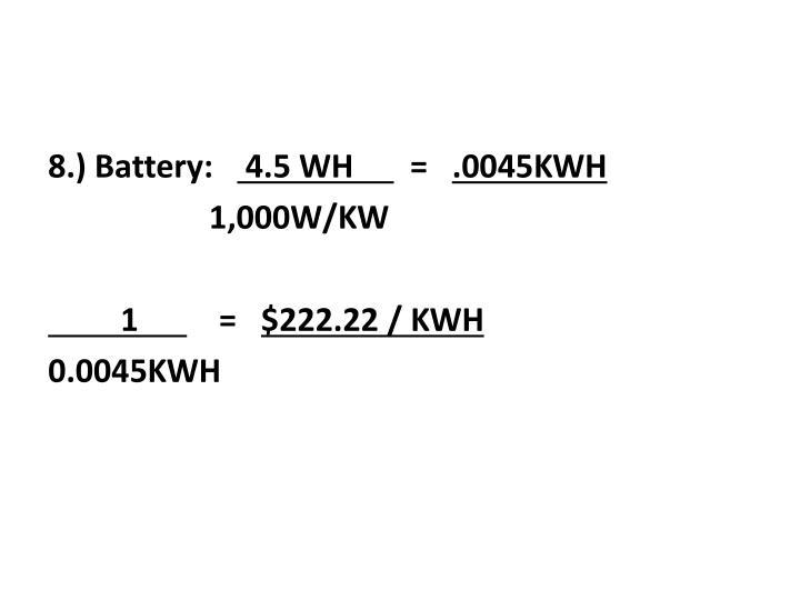 8.) Battery: