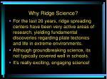 why ridge science