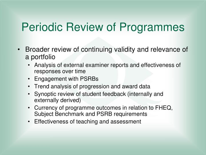 Periodic Review Of Programmes