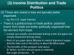 3 income distribution and trade politics
