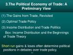 3 the political economy of trade a preliminary view