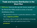 trade and income distribution in the short run1