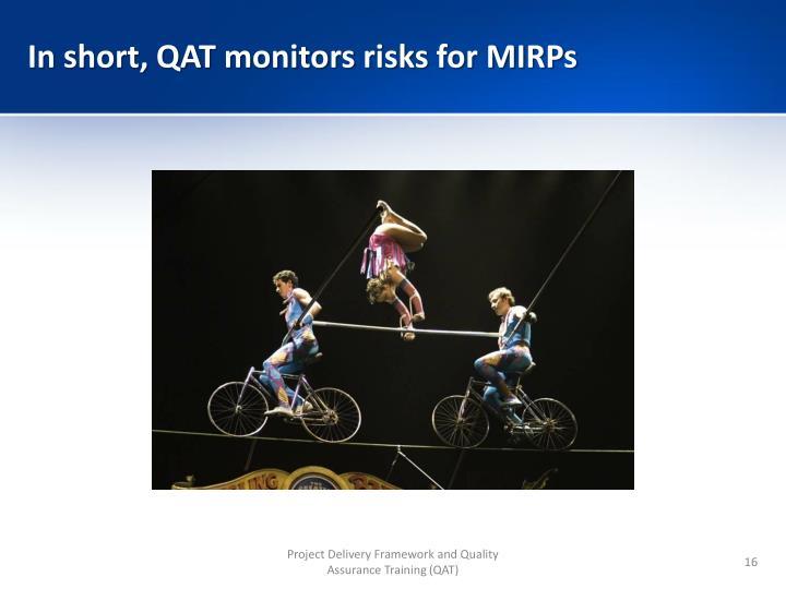 In short, QAT monitors