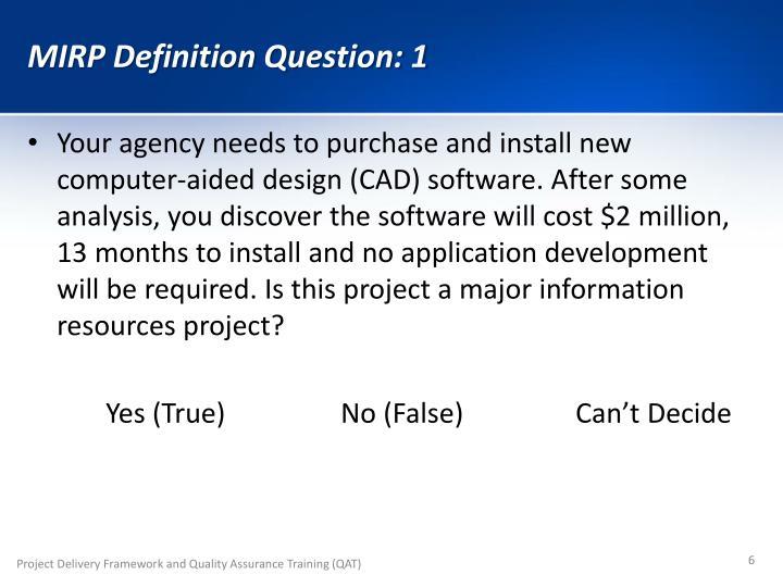 MIRP Definition Question: 1