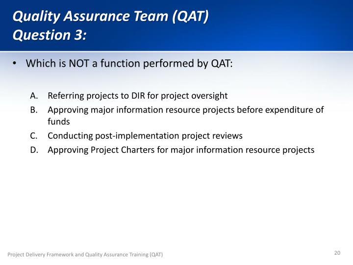 Quality Assurance Team (QAT)