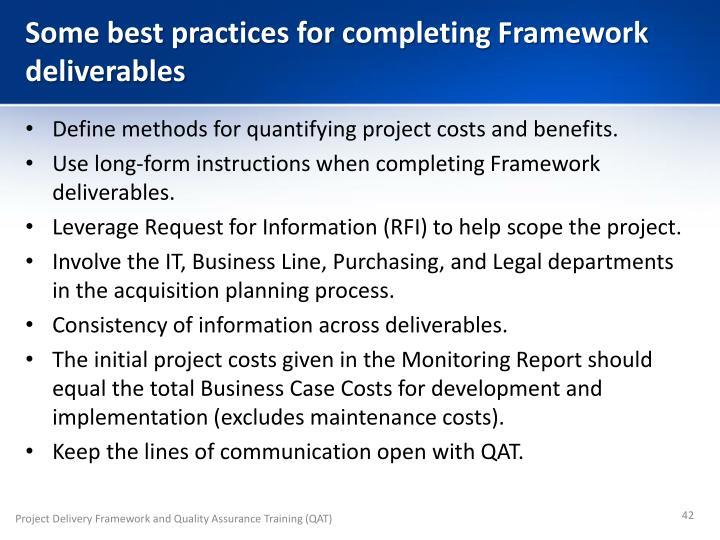 Some best practices for completing Framework deliverables