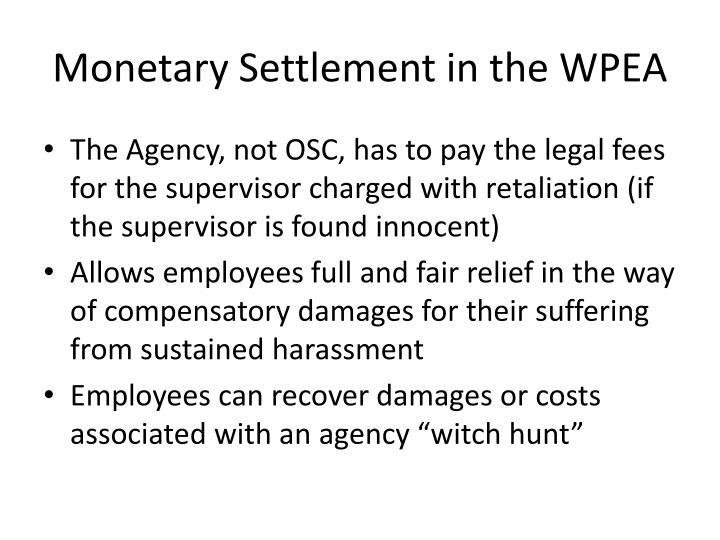 Monetary Settlement in the WPEA