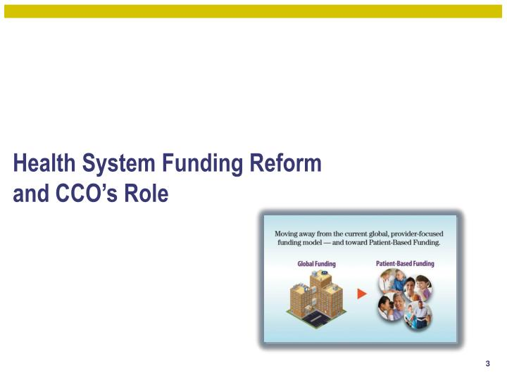 Health system funding reform and cco s role