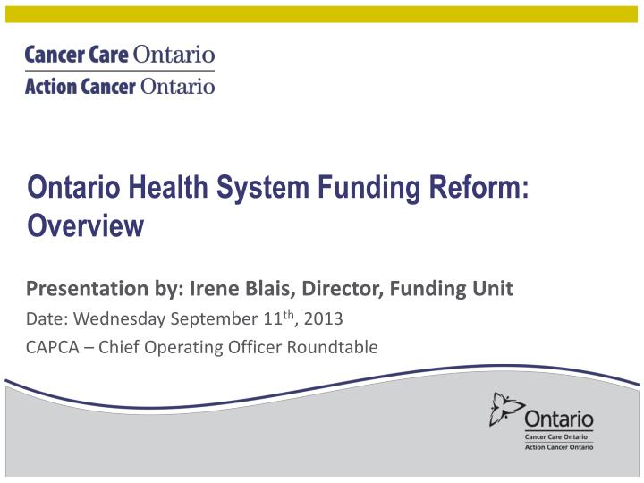 Ontario health system funding reform overview