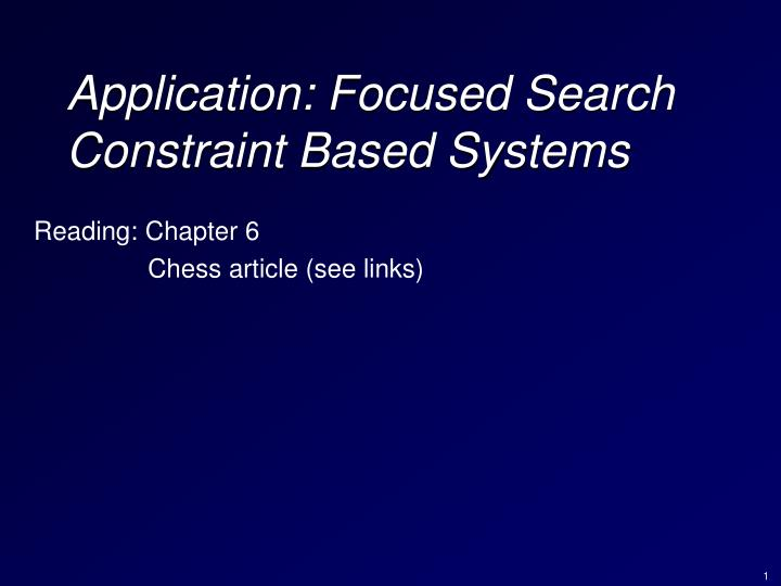application focused search constraint based systems