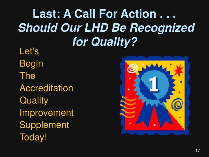 Last: A Call For Action . . .