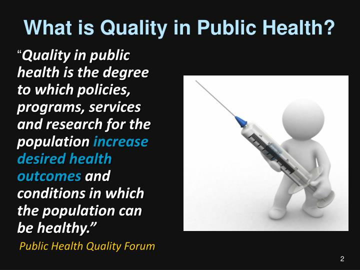 What is quality in public health