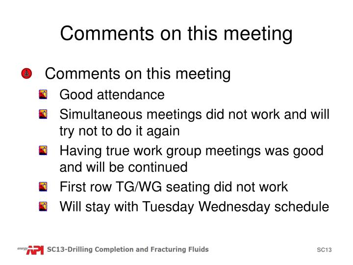 Comments on this meeting
