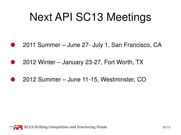 Next API SC13 Meetings