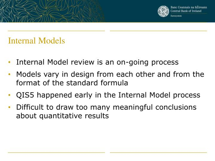 Internal Models
