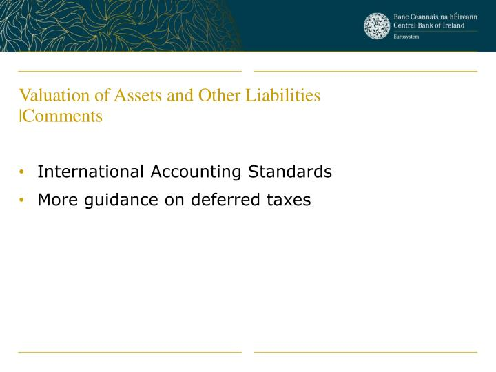 Valuation of Assets and Other Liabilities