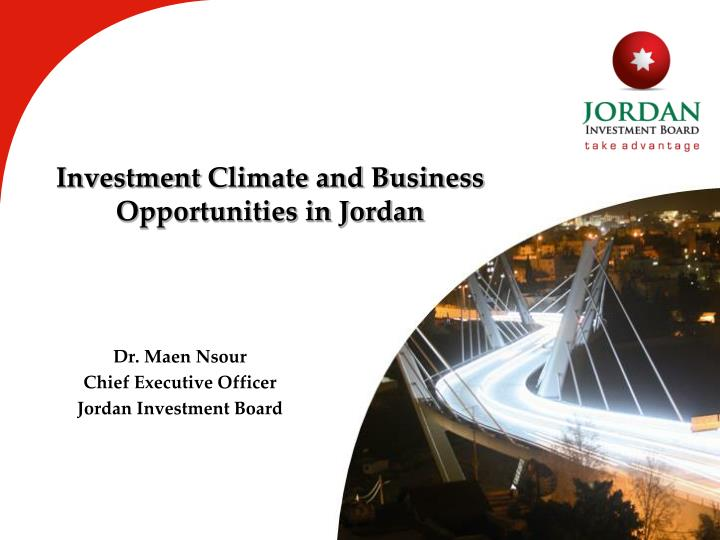 investment climate and business opportunities in jordan n.