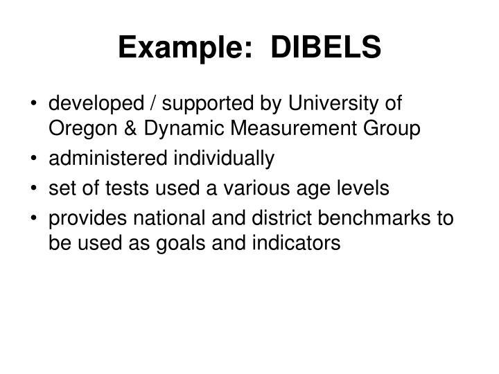 Example:  DIBELS