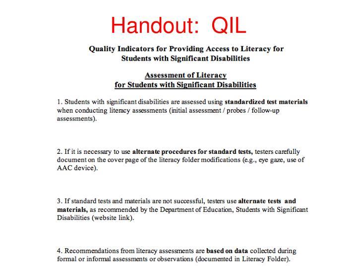 Handout:  QIL