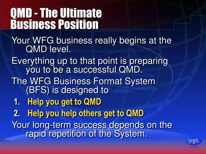 Qmd the ultimate business position