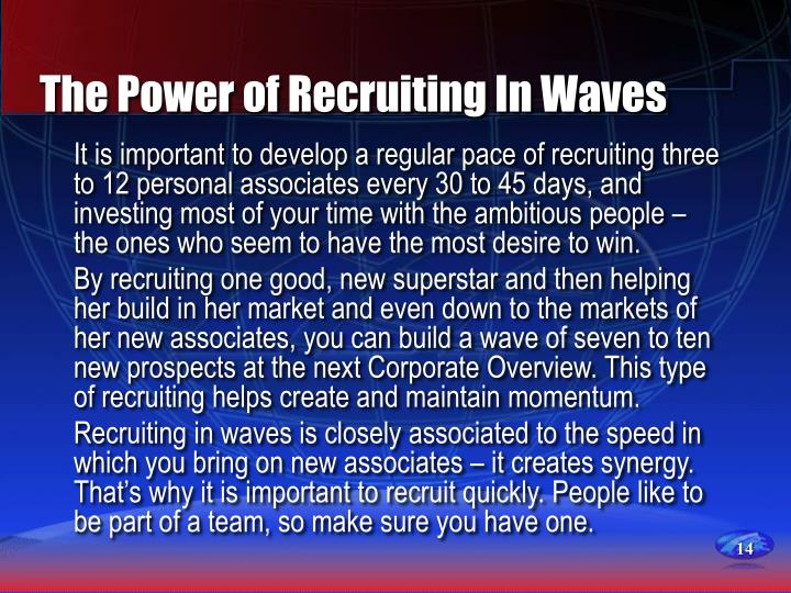 The Power of Recruiting In Waves