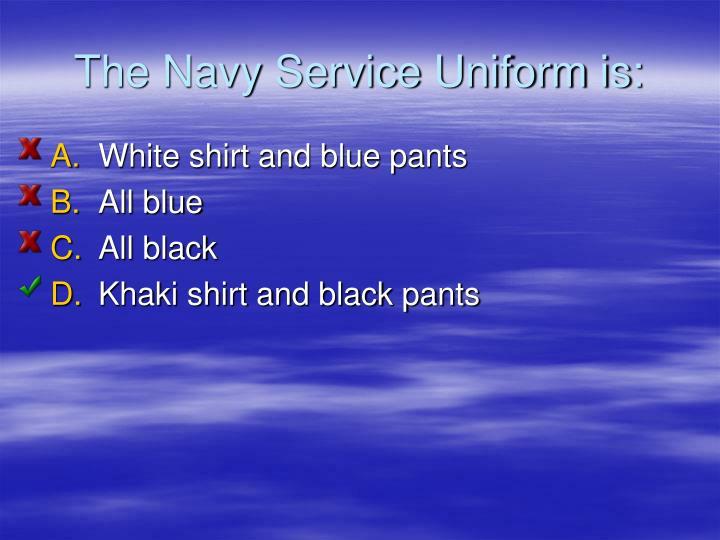 The Navy Service Uniform is: