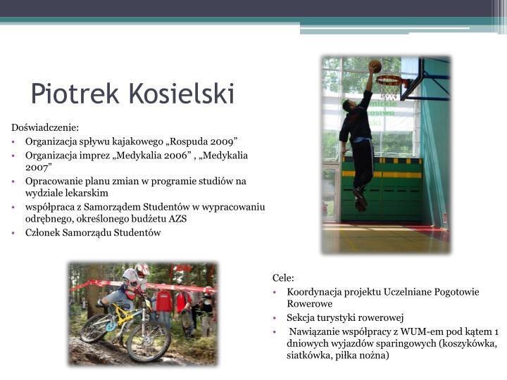 Piotrek kosielski