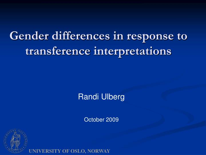 gender differences in response to transference interpretations n.